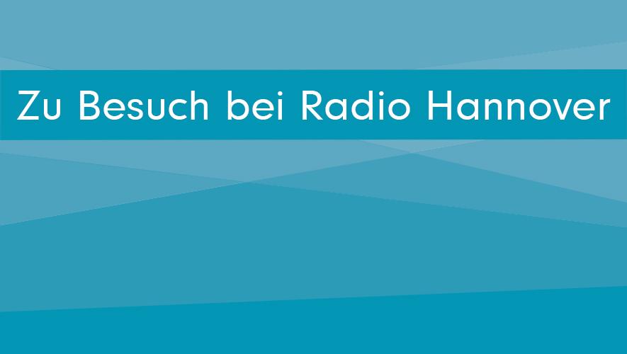 Zu Besuch bei Radio Hannover Featured Image